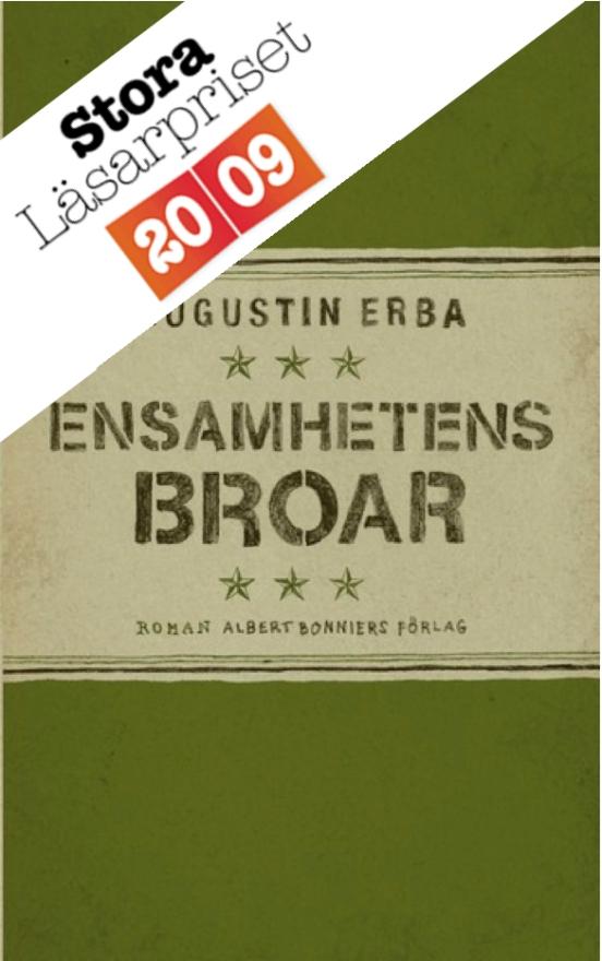 Ensamhetens broar, Augustin Erba
